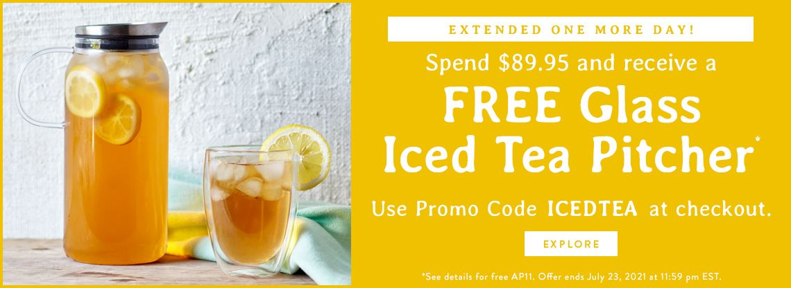 Free Glass Iced Tea Pitcher with 89.95 Purchase!
